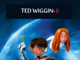 TED WIGGIN-S