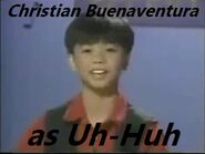 Christian buenaventura as uhhuh