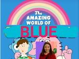 The Amazing World of Blue