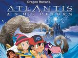 Atlantis II: Ash's Return
