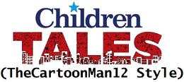 Children Tales (TheCartoonMan12 Style)