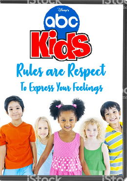 Disney's ABC Kids - Rules are Respect To Express Your Feelings