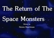 The Return of The Space Monsters Title Card