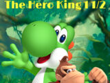 The Hero King 1½