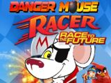 Danger Mouse Racer: Race to the Future