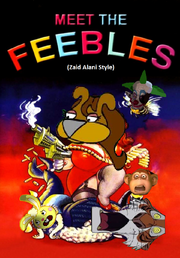 Meet the Feebles (Zaid Alani Style) Poster