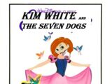 Kim White and the Seven Dogs