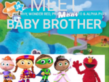 Meet Super Why, Wonder Red, Princess Presto, and Alpha Pig's Baby Brother