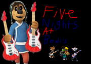 Five Nights at Bodi's