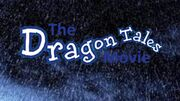 The Dragon Tales Movie Title Movie
