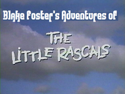 Blake Foster's Adventures of The Little Rascals