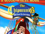 The Chipmunks Who Don't Do Anything: A VeggieFanTales Movie