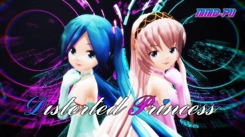 【MMD-PV】Distorted Princess -Ver