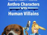 Anthro Characters VS. Human Villains