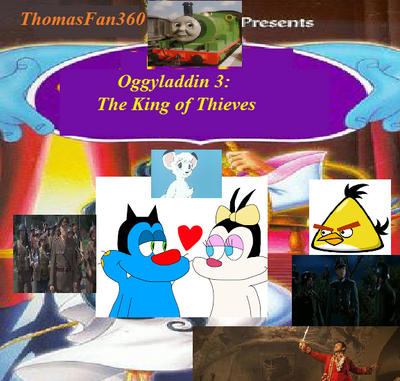Oggyladdin 3: The King of Thieves (ThomasFan360 Style)   The