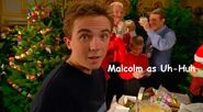 6) Malcolm as Uh-Huh
