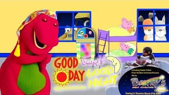 Barney's Good Day, Good Night The Crossover