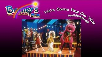 Barney's Great Adventure- The Crossover We're Gonna Find the Way Multilanguage