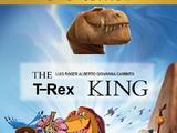 The T-rex King (LUIS ROGER ALBERTO GIOVANNA CAMINITA Style)