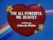 The All-Powerful Mr. Beastly (Title Card)