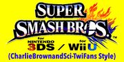 Super Smash Bros. for Wii U and 3DS (CharlieBrownandSci-TwiFans Style) Title