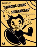 Bendy in Swinging String Shenanigans