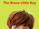 The Brave Little Boy