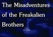 The Misadventures of the Freakalien Brothers Title Card
