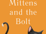 Mittens and the Bolt