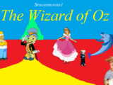 The Wizard of Oz (brucesmovies1 style)