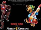 Rock Dog vs. Power Rangers