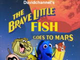 The Brave Little Fish: Goes to Mars (Davidchannel's Version)