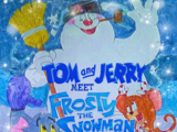 Tom and Jerry Meet Frosty the Snowman