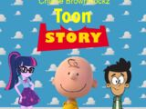 Toon Story (Charlie BrownRockz)