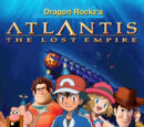 Atlantis (Dragon Rockz Style): The Lost Empire