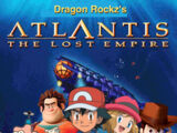 Atlantis (Dragon Rockz Style): The Lost Empire