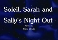 Soleil, Sarah and Sally's Night Out Title Card
