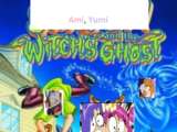 Ami, Yumi and the Witch's Ghost