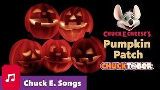 Pumpkin Patch Chuck E. Cheese Songs