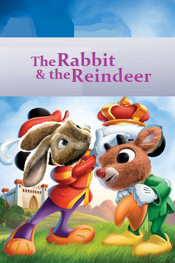 Rabbit and the reindeer poster