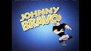 You're watching, Johnny Bravo.