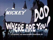 Mickey mouse aka scooby doo-1969-title