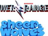 Power Rangers Sheep & Wolves