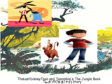 The Jungle Book: Ted Wiggins's Story (TheLastDisneyToon and Toonmbia Style)