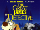 The Great James Detective (Daniel Pineda's Style)