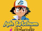 Ash Ketchum & Friends