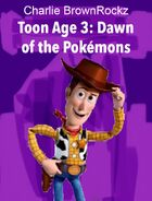 Toon Age 3 Dawn of the Pokémons (2009; Movie Poster)