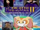 The Little Mer-Human 2: Return to the Sea (Robbie Shaw's Style)