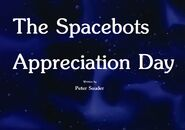 The Spacebots Appreciation Day Title Card