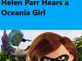 Helen Parr Hears an Oceania Girl